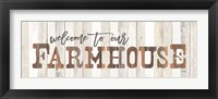 Framed Welcome to Our Farmhouse
