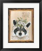 Framed Hello There Raccoon