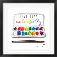 Framed Live Life Colorfully