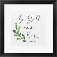 Framed Inspirational Life I-Be Still