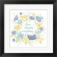 Framed Kellys Garden VIII-Love Changes Everything