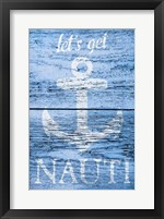 Framed Let's get Nauti