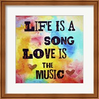Framed Life Is A Song Love Is The Music