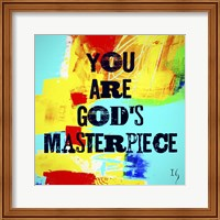Framed You Are God's Masterpiece