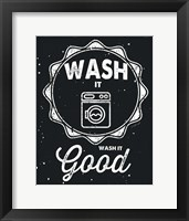 Wash It Good Framed Print
