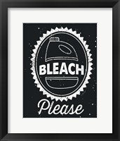 Bleach Please Framed Print