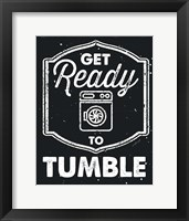 Get Ready to Tumble Framed Print