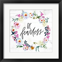 Framed Be Fearless