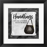 Framed Fashion Humor XIII-Handbags Speak