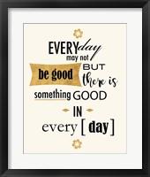 Framed Good in Everyday