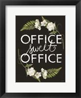 Framed Office Sweet Office