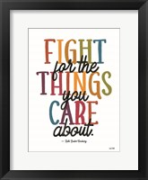 Framed Fight for the Things You Care About