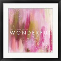 Framed Wonderful