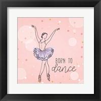 Framed Born to Dance 1