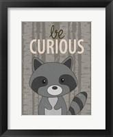 Be Curious Framed Print