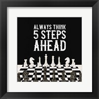 Framed Rather be Playing Chess III-5 Steps Ahead