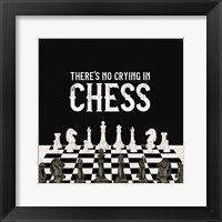 Framed Rather be Playing Chess V-No Crying