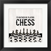 Framed Rather be Playing Chess VI-Rather Be