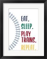 Eat Sleep Trains 2 Framed Print