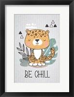 Be Chill Framed Print