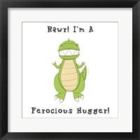 Framed I'm a Ferocious Hugger