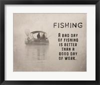 Framed Fishing is Better