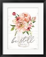 Framed Be Still Floral