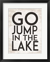 Framed Go Jump in the Lake