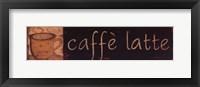 Framed Caffe Latte
