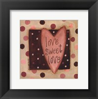 Framed Love Sweet Love