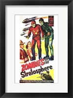 Framed Zombies of the Stratosphere Movie Poster
