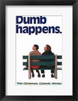 Framed Dumb and Dumber - dumb happens