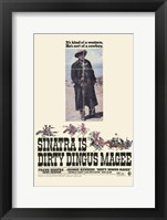 Framed Dirty Dingus Magee