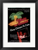 Framed Night in Havana: Dizzy Gillespie in