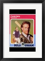 Bull Durham - Crash Davis Framed Print