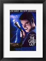 Framed Cable Guy