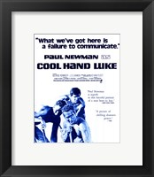 Framed Cool Hand Luke Failure to Communicate