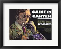 Framed Get Carter Caine is Carter