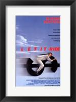 Framed Let it Ride