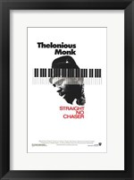 Framed Thelonious Monk: Straight  No Chaser