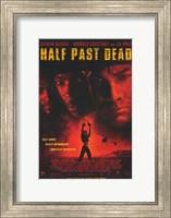 Framed Half Past Dead