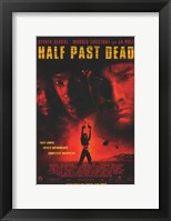 Framed Half Past Dead
