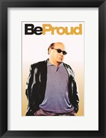 Be Cool - Be Proud Framed Print