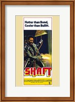 Framed Shaft Hotter than Bond, Cooler than Bullitt.