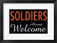 Framed Soldiers Always Welcome