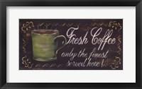 Framed Fresh Coffee