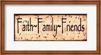 Framed Faith Family and Friends