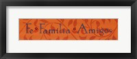 Framed Fe Familia Amigos
