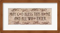 Framed May God Bless This Home
