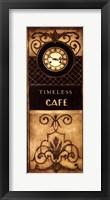 Timeless Cafe Framed Print